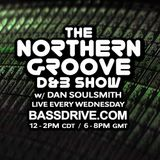 Northern Groove Show [2017.07.12] Dan Soulsmith on BassDrive