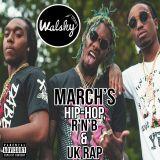 """March 2017 - Hip-Hop, R'n'B & UK Rap - """"Quarter Of  A Million Plays"""" Mix"""