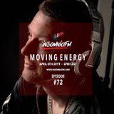 InsomniaFM MOVING ENERGY 072 (APR 2019)