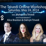 """Trivedi Online Workshop """"CONSCIOUSNESS IS POWER"""" Part 2 