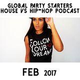 Top House vs Hip-Hop (Feb 2017) - Mixed by DJ A-SLAM #GPSMusic