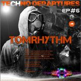 [RADIO SHOW]The StoryTeller & sAthAnkA Presents - Techno Departures #6 with TomRhythm