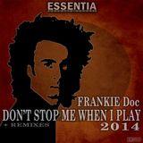 """""""DON' T STOP ME WHEN I PLAY"""" Ruben Sanchez dj remix"""