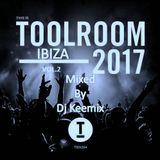 TOOL ROOM IBIZA 2017 VOL.2 - Mixed by Dj Keemix