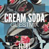 Cream Soda - FLTBT Guestmix (FLTBT027) full version