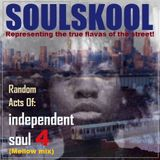 RANDOM ACTS OF: INDEPENDENT SOUL 4 (Mellow mix)