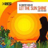 LET THE SUN SHINE (CLUB & TECH HOUSE)
