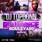 DJ TopDonn Presents - Reminisce Boulevard [90sR&B & HipHop Classics]