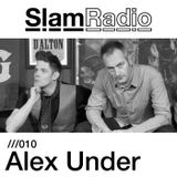 Slam Radio - 010 Alex Under