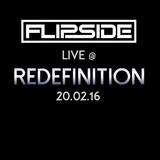 Flipside- Live @ Redefinition 2016.02.27