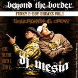 DJ Mesia - Funky B Boy Breaks I