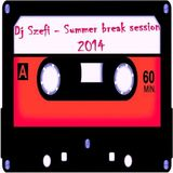 Dj Szefi - Summer break session 2014