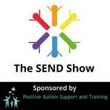 The SEND Show - 03 08 2016