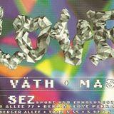 SVEN VATH @ Love Parade @ SEZ Bad (Berlin):02-07-1994