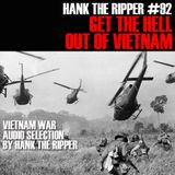 GET THE HELL OUT OF VIETNAM - HANK THE RIPPER #92