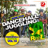 Dancehall juggling edition 2Real Vol.10 2017 edition