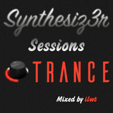 SynTheSiZ3r Sessions Trance 002 (Mixed by ilwt) [07-10-17]