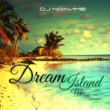 DJ NoName - Dream Island Mix