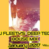 DJ FLEETY'S DEEP TECH HOUSE MIX JANUARY 2017 BOOKINGS +44(0) 7572 413 598