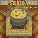 The Stereo Wire Visits Animal Forest