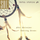 Hotel Stories. Chapter 6: Chasing Dream by Abhi Maisekar