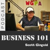 Business 101 with Scott Gingold - Episode 84
