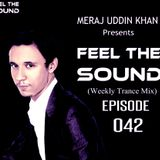 Meraj Uddin Khan Pres. Feel The Sound Ep. 042
