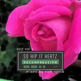So Hip It Hertz: Decompression 2017 Volume 2