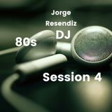 Sessions part 4 * 80s
