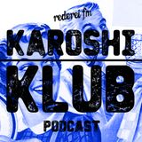 Karoshi Klub - 17 -  Feel the 50s