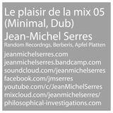 Le plaisir de la mix 05 (Microhouse, dub)
