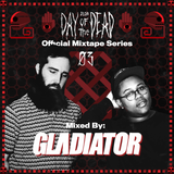 gLAdiator - HARD Day Of The Dead Mixtape #3