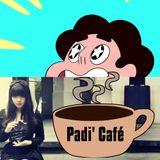 Padi' Café #2 - La fatigue du Steven électronique