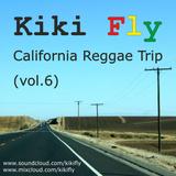 Kiki Fly - California reggae trip (vol.6)
