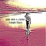 Drab Cafe & Lounge - Future Days