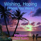 Wishing, Hoping