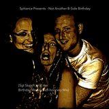 Sphierce Presents - Not Another B-Side Birthday (Sgt Sketch & Her Birthday Merkin Buff-Hoonery Mix)