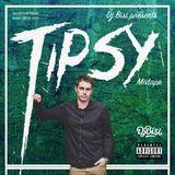 Tipsy Mixtape - Dj Bisi
