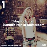 Monthly Mix Aug '15 | Vaal & Tijn - Summer Rain in Amsterdam | 1DAYTRACK.COM