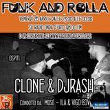 Funk And Rolla 24° DIRETTA con: CLONE & djRASH!!