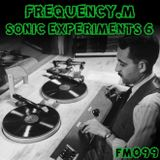 Sonic Experiments 6 (fm099)