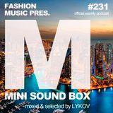 Lykov – Mini Sound Box Volume 231 (Weekly Mixtape)