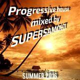 Progressive house summer 2016