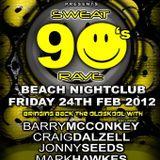 Sweat 90's @ Beach Club, Belfast