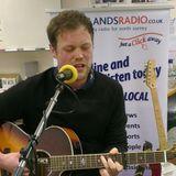 Under The Radar Live Session James Robinson 24 February 2013 Part 2