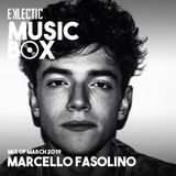 EKLECTIC MusicBox - Mix Of March 2019 By Marcello Fasolino