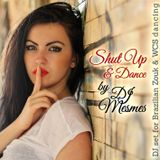 Shut Up & Dance - Zoukable Tunes Live for Zouk & WCS
