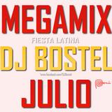 DJ Bostel - MEGAMIX JULIO ''FIESTA LATINA'' 2017