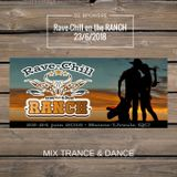 Rave-Chill on the RANCH 23 juin 2018