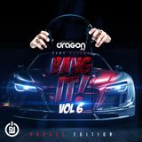 DJ Dragonfly ft. DJ CLMX - Bang it Vol.6 (RnBass Edition)